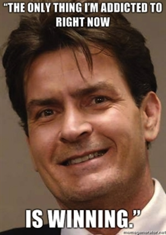 Name:  charlie-sheen-e2809cthe-only-thing-ie28099m-addicted-to-right-now-is-winning.jpeg